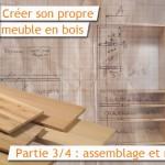 créer son propre meuble en bois : partie 3